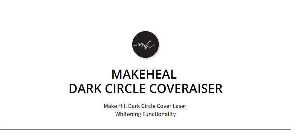 Kem Che Khuyết Điểm Make Heal Dark Circle Coveraiser