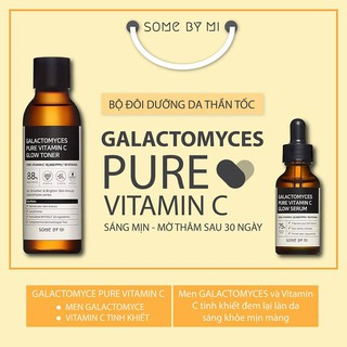 SOME BY MI GALACTOMYCES PURE VITAMIN C GLOW TONER và SERUM