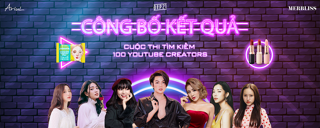 CONG-BO-KET-QUA-CUOC-THI-TIM-KIEM-100-YOUTUBER-CREATORS-TAI-NANG-LAN-4