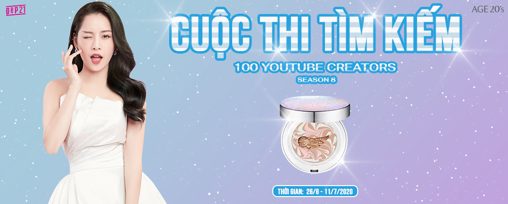Cuộc Thi Tìm Kiếm 100 Youtube Creators Tài Năng (Lần 6) » Thương Hiệu AGE 20's - 2